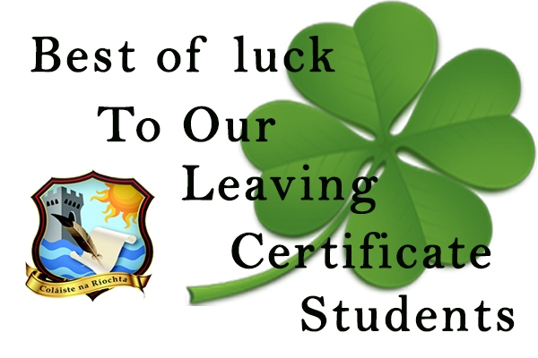 Best of Luck to our Leaving Certificate Students