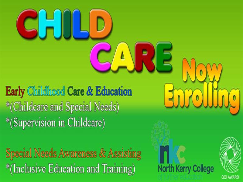 Places Still Available For Early Childhood Care & Education and Inclusive Education & Training  Course Hours Monday - Friday 9.15 -1.30