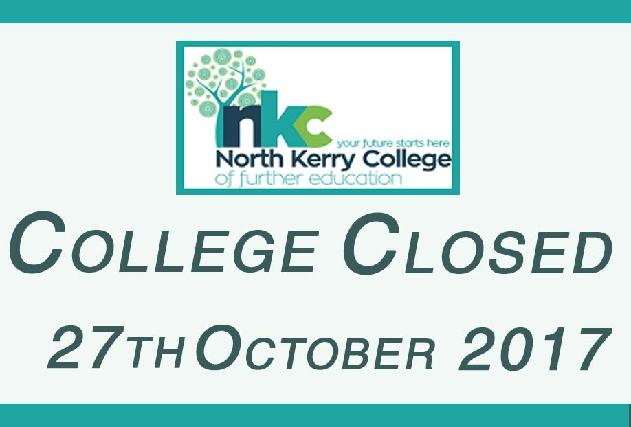 College Closed Friday 27th October 2017