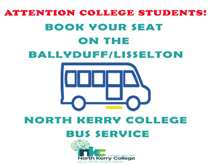Are you interested in availing of a bus service from Ballyduff/Lisselton to North Kerry College?