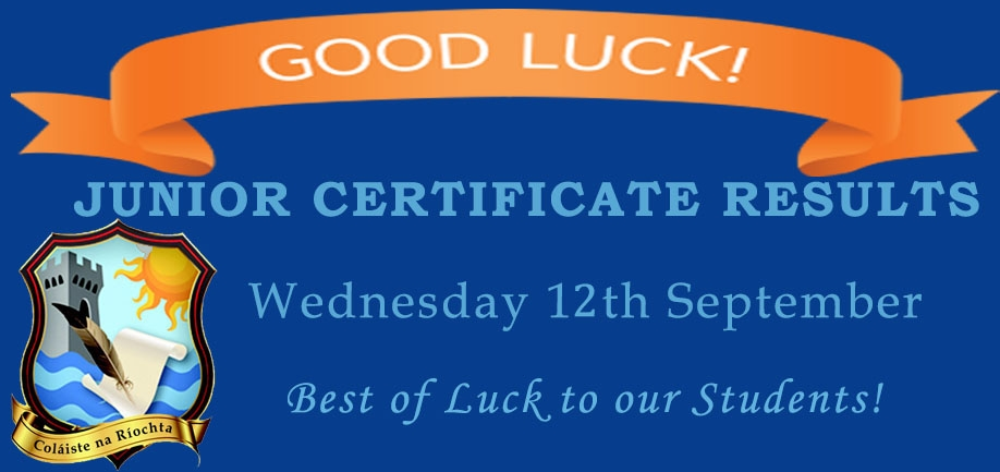 JUNIOR CERTIFICATE RESULTS WEDNESDAY 12th SEPTEMBER