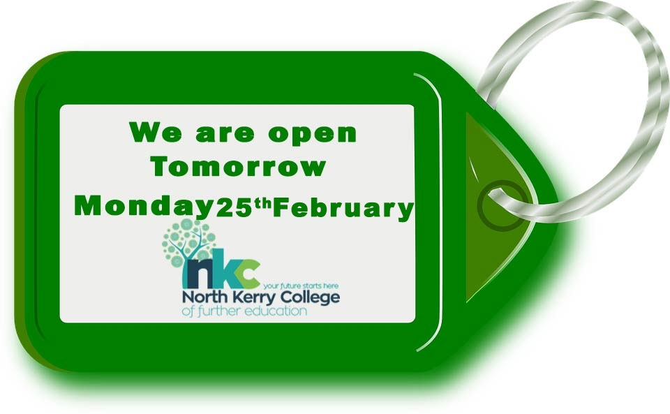 College will Re-Open Monday 25th February